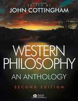9781405124782-1405124784-Western Philosophy: An Anthology
