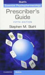 9781107675025-1107675022-Prescriber's Guide: Stahl's Essential Psychopharmacology