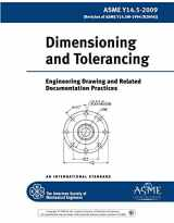 ASME Y14.5 Dimensioning and Tolerancing 2009: Engineering Drawing and Related Documentation Practices