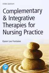 9780134754062-0134754069-Complementary & Integrative Therapies for Nursing Practice (5th Edition)