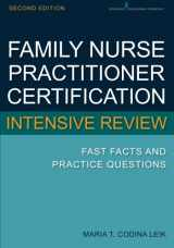 9780826134240-0826134246-Family Nurse Practitioner Certification Intensive Review: Fast Facts and Practice Questions, Second Edition