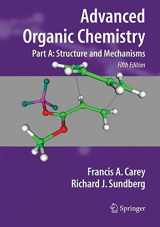 9780387683461-0387683461-Advanced Organic Chemistry, Part A: Structure and Mechanisms