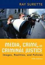 9781285459059-1285459059-Media, Crime, and Criminal Justice