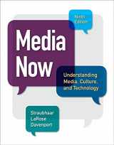 9781305080355-1305080351-Media Now: Understanding Media, Culture, and Technology