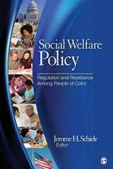 9781412971034-1412971039-Social Welfare Policy: Regulation and Resistance Among People of Color