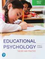 9780134995199-0134995198-Educational Psychology: Theory and Practice, plus MyLab Education with Pearson eText -- Access Card Package (12th Edition) (What's New in Ed Psych / Tests & Measurements)