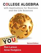 College Algebra with Applications for Business and Life Sciences (Textbooks Available with Cengage Youbook)