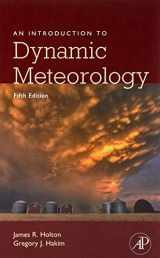 An Introduction to Dynamic Meteorology, Volume 88, Fifth Edition (International Geophysics)