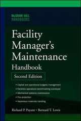 9780071477864-0071477861-Facility Manager's Maintenance Handbook