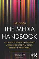 9781138689169-1138689165-The Media Handbook: A Complete Guide to Advertising Media Selection, Planning, Research, and Buying (Routledge Communication Series)
