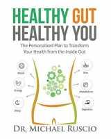 9780999766804-0999766805-Healthy Gut, Healthy You