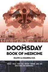 9780996461597-0996461590-The Doomsday Book of Medicine