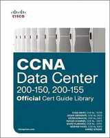 9781587205958-1587205955-CCNA Data Center (200-150, 200-155) Official Cert Guide Library