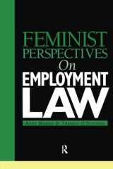 Feminist Perspectives on Emploment Law (Feminist Perspectives on Law)
