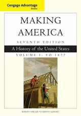 9781305251427-1305251423-Cengage Advantage Books: Making America, Volume 1 To 1877: A History of the United States (Cengage Advantage Edition)