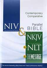 NIV, NKJV, NLT, The Message, Contemporary Comparative Side-by-Side Bible, Hardcover: The World's Bestselling Bible Paired with Three Contemporary Versions