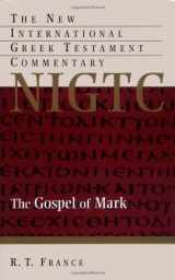 9780802824462-0802824463-The Gospel of Mark (The New International Greek Testament Commentary)