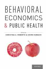 9780199398331-019939833X-Behavioral Economics and Public Health