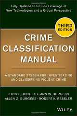 9781118305058-1118305051-Crime Classification Manual: A Standard System for Investigating and Classifying Violent Crime