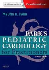 Park's Pediatric Cardiology for Practitioners: Expert Consult - Online and Print, 6e