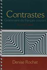 Contrastes: Grammaire du français courant (2nd Edition)