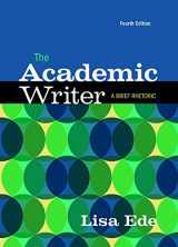 9781319037208-1319037208-The Academic Writer: A Brief Guide