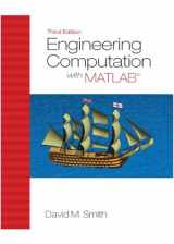 9780132568708-0132568705-Engineering Computation with MATLAB (3rd Edition)