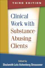 9781462512690-1462512690-Clinical Work with Substance-Abusing Clients, Third Edition
