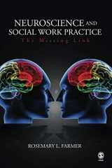 9781412926980-141292698X-Neuroscience and Social Work Practice: The Missing Link