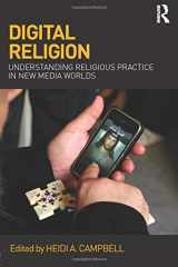 9780415676113-0415676118-Digital Religion: Understanding Religious Practice in New Media Worlds