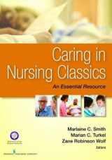 9780826171115-0826171117-Caring in Nursing Classics: An Essential Resource