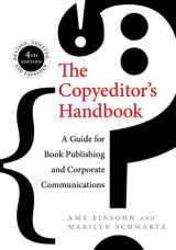 9780520286726-0520286723-The Copyeditor's Handbook: A Guide for Book Publishing and Corporate Communications