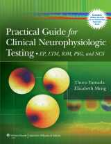 9781609137144-1609137140-Practical Guide for Clinical Neurophysiologic Testing: EP, LTM, IOM, PSG, and NCS
