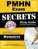 PMHN Exam Secrets Study Guide: PMHN Test Review for the Psychiatric and Mental Health Nurse Exam