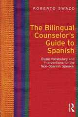 9780415699075-041569907X-The Bilingual Counselor's Guide to Spanish