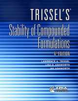 9781582122960-1582122962-Trissel's Stability of Compounded Formulations
