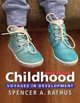 9781305861862-1305861868-Childhood: Voyages in Development