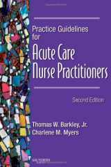9781416003038-1416003037-Practice Guidelines for Acute Care Nurse Practitioners, 2e