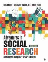 9781506362779-150636277X-Adventures in Social Research: Data Analysis Using IBM SPSS Statistics (NULL)