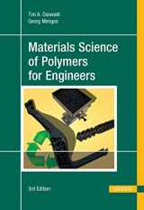 9781569905142-1569905142-Materials Science of Polymers for Engineers 3E