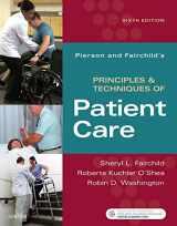 9780323445849-0323445845-Pierson and Fairchild's Principles & Techniques of Patient Care, 6e