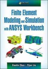 9781439873847-1439873844-Finite Element Modeling and Simulation with ANSYS Workbench