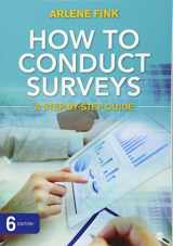 9781483378480-1483378489-How to Conduct Surveys: A Step-by-Step Guide