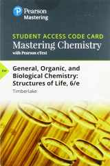9780134813035-0134813030-MasteringChemistry with Pearson eText -- Standalone Access Card -- for General, Organic, and Biological Chemistry: Structures of Life (6th Edition)