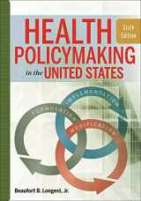 9781567937190-1567937195-Health Policymaking in the United States, Sixth Edition (AUPHA/HAP Book)