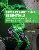 Sports Medicine Essentials: Core Concepts in Athletic Training & Fitness Instruction (with Premium Web Site Printed Access Card)