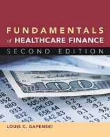 9781567934755-1567934757-Fundamentals of Healthcare Finance, Second Edition (Gateway to Healthcare Management)