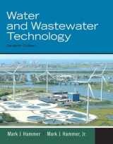 9780135114049-0135114047-Water and Wastewater Technology (7th Edition)