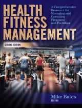 9780736062053-073606205X-Health Fitness Management - 2nd Edition: A Comprehensive Resource for Managing and Operating Programs and Facilities