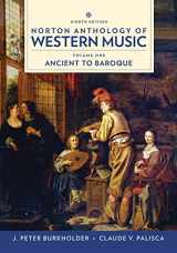 9780393656411-0393656411-Norton Anthology of Western Music (Eighth Edition) (Vol. 1: Ancient to Baroque)